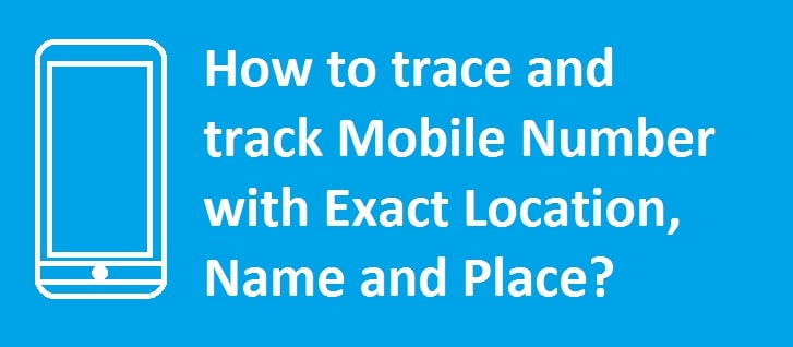 How To Locate Mobile Number
